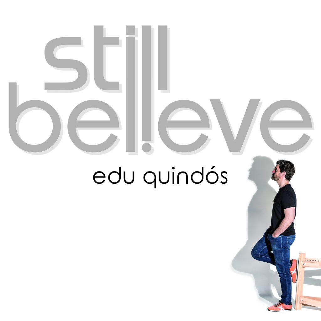 Edu Quindós - Still Believe